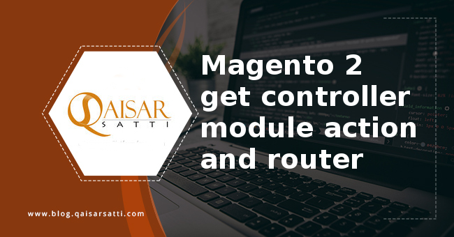 Magento 2 get controller module action and router
