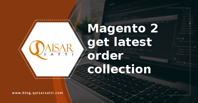 Magento 2 get latest order collection