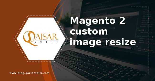 Magento 2 custom image resize