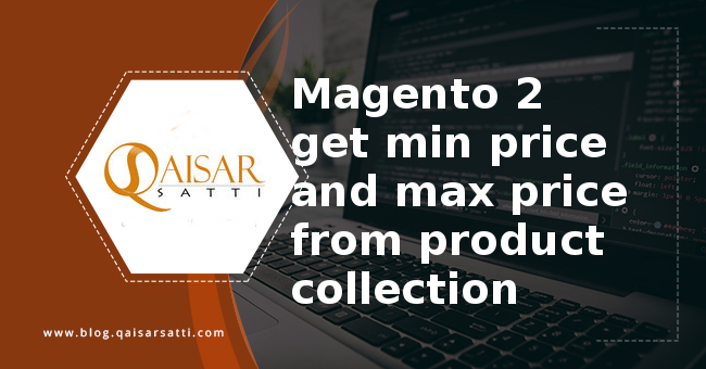 Magento 2 get min price and max price from product collection