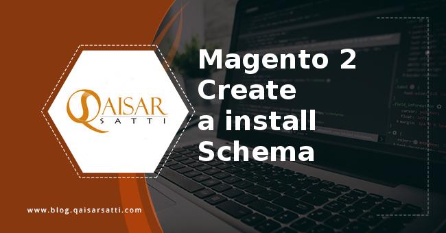 Magento 2 Create a install Schema