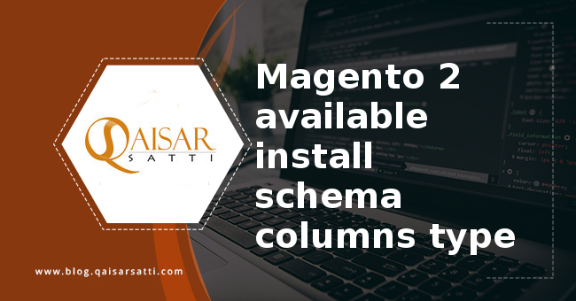 Magento 2 available install schema columns type