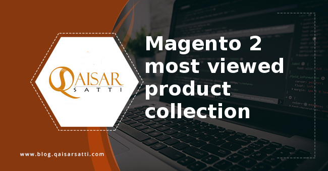 Magento 2 most viewed product collection