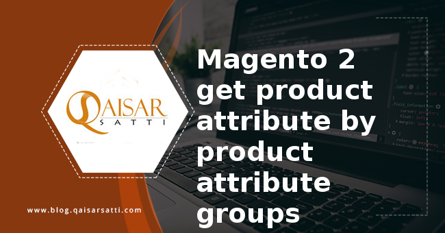 Magento 2 get product attribute by attribute groups