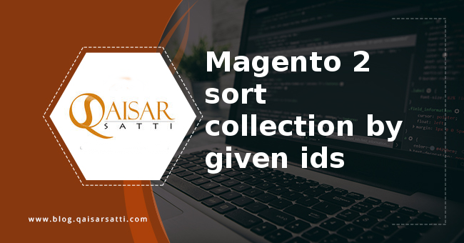Magento 2 sort collection by given ids