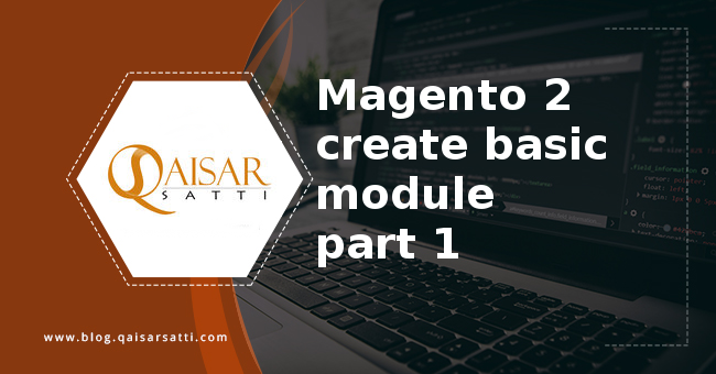Magento 2 create basic module part 1