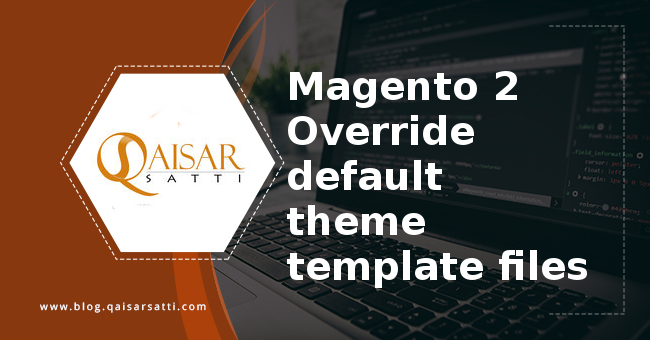 Override default theme template files Magento 2