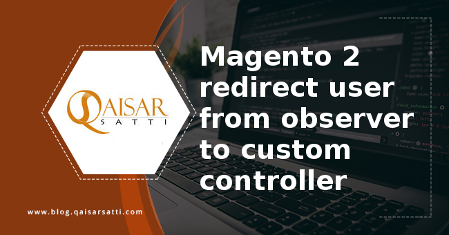 Magento 2 redirect user observer custom controller