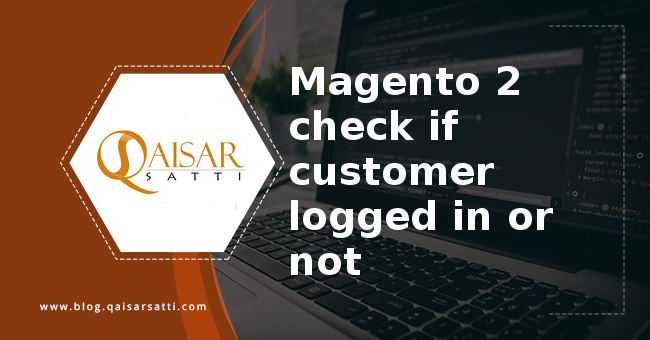 Magento 2 check if customer logged in or not