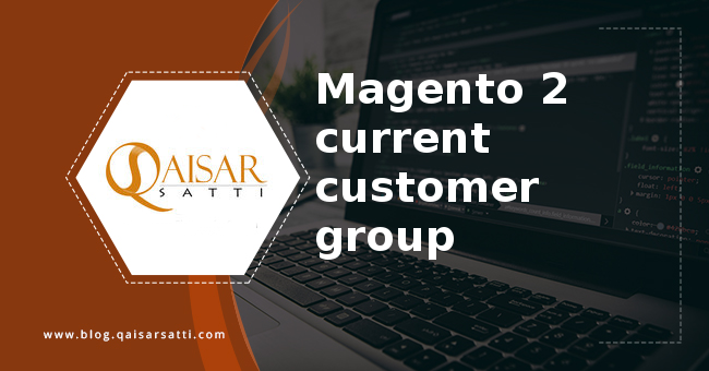 Magento 2 current customer group