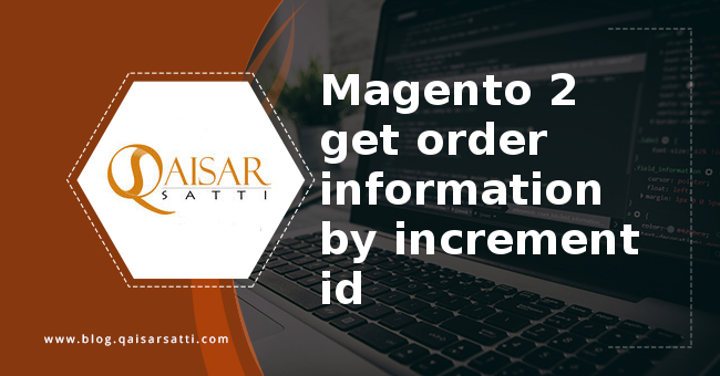 Magento 2 get order information by increment id