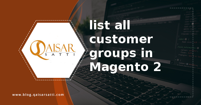 list all customer groups in Magento 2