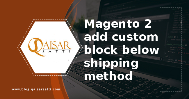 Magento 2 add custom block below shipping method