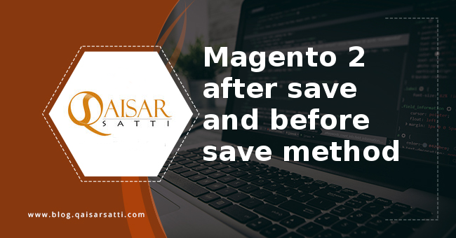 Magento 2 after save and before save method