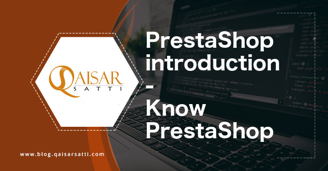 PrestaShop introduction - Know PrestaShop