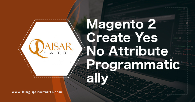 Magento 2 Create Yes No Attribute Programmatically