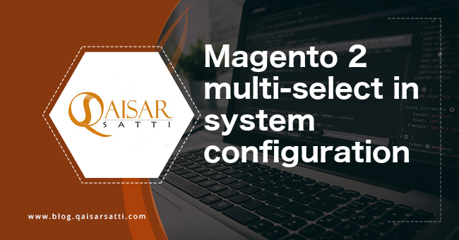 Magento 2  multi-select in system configuration