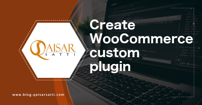 Create WooCommerce custom plugin