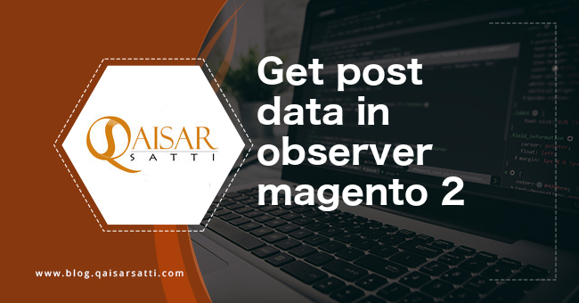 Get post data in observer magento 2