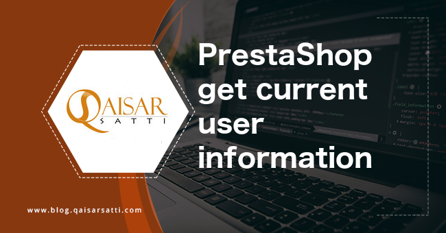 PrestaShop get current user information