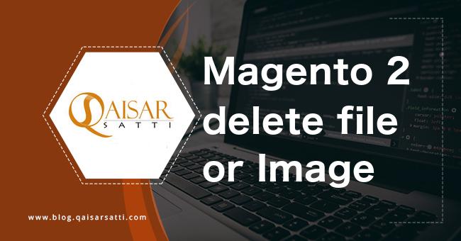 Magento 2  delete file or image