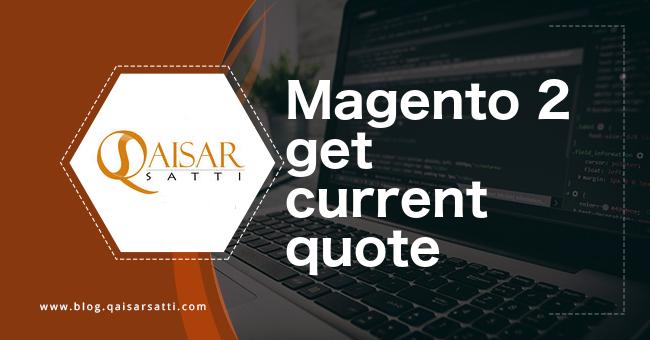 magento 2 get current quote