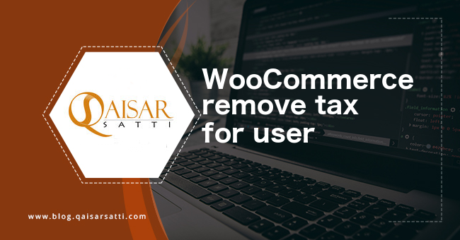 WooCommerce remove tax for user