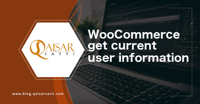 WooCommerce get current user information
