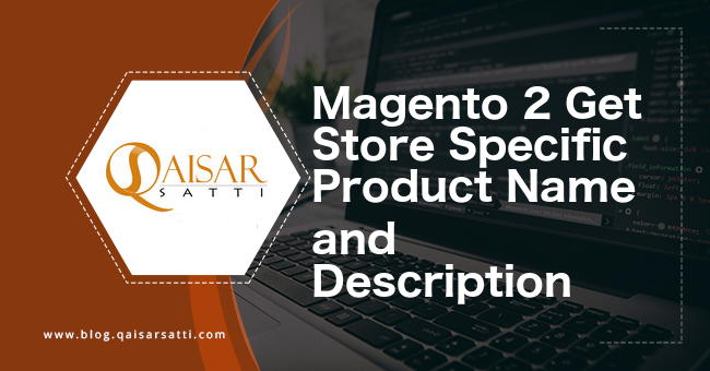Magento 2 Get Store Specific Product Name and Description