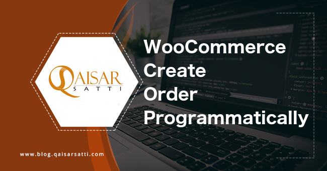 WooCommerce Create Order Programmatically