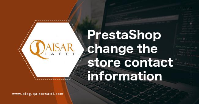 PrestaShop change the store contact information