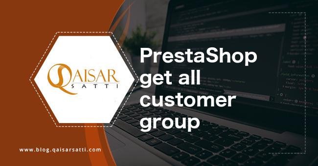 PrestaShop get all customer group