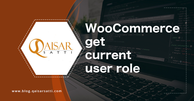 WooCommerce get current user role