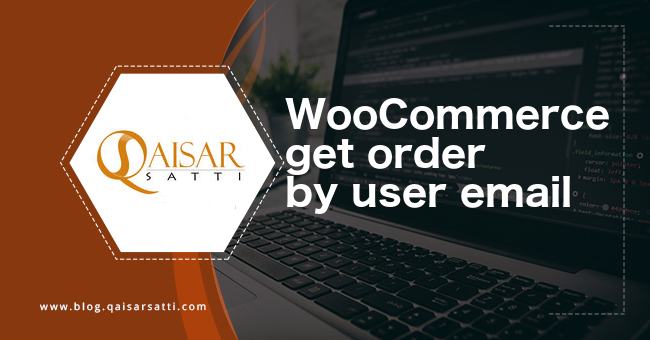 WooCommerce get order by user email